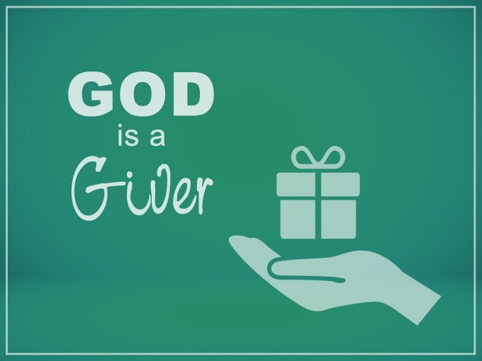 God is a Giver