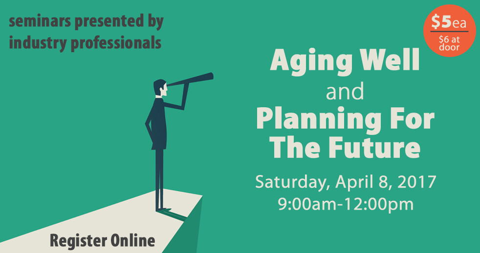 Aging Well and Planning for the Future